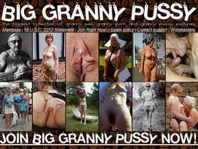 Come and join now the world's largest and most original old granny site on the web!